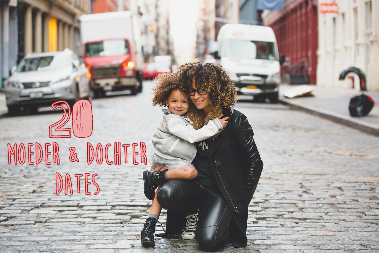 20 moeder en dochter dates