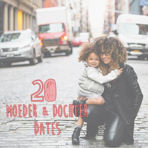 20 leuke tips voor een date met je dochter