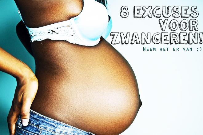 8x een zwangerschap is het beste excuus ooit!