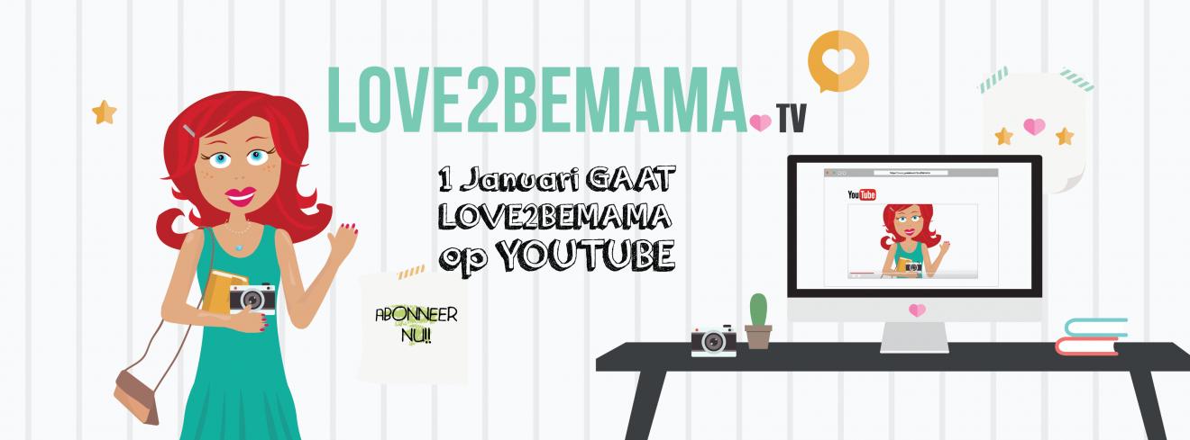 Abonneer nu op Love2BeMama.tv