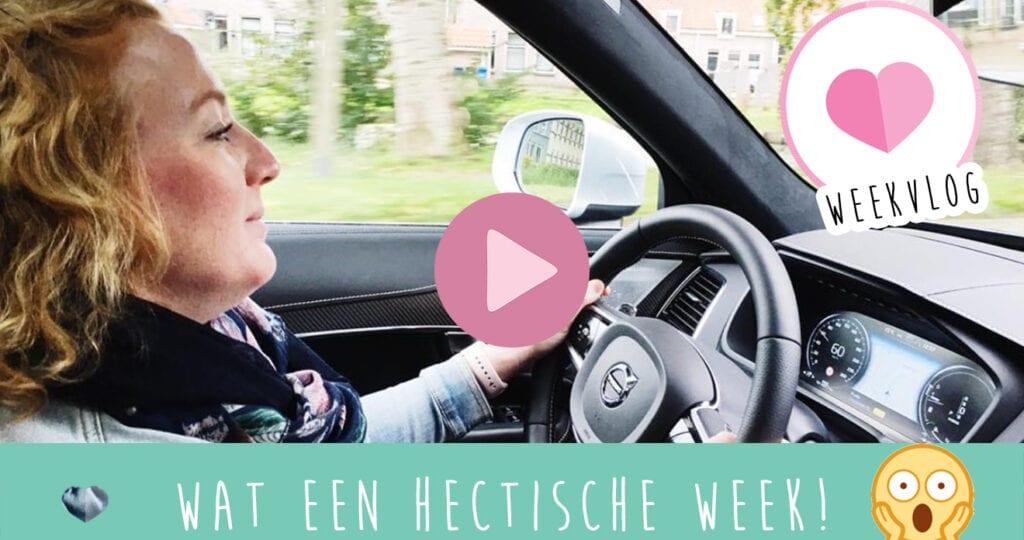 Weekvlog #9 Wat een hectische week!