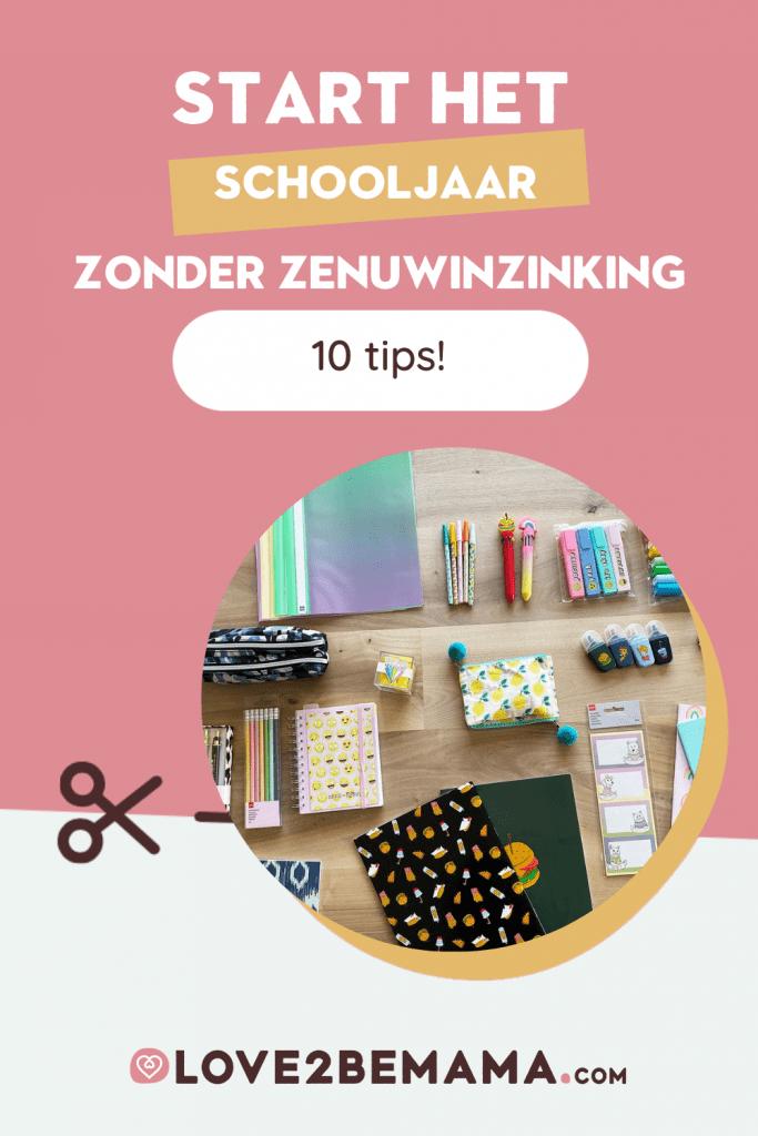 10 tips start het nieuwe schooljaar