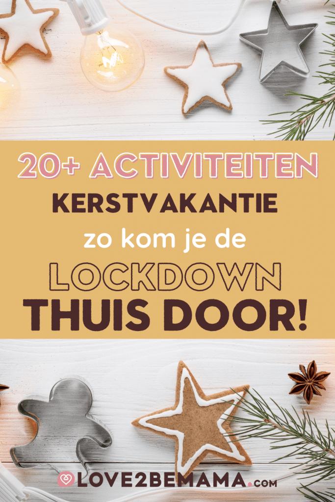 Activiteiten kerstvakantie voor binnen. Meer dan 20 activiteiten om de lockdown door te komen.
