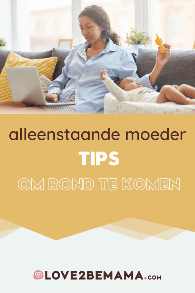 Alleenstaande moeder tips: hoe rondkomen als alleenstaande moeder?