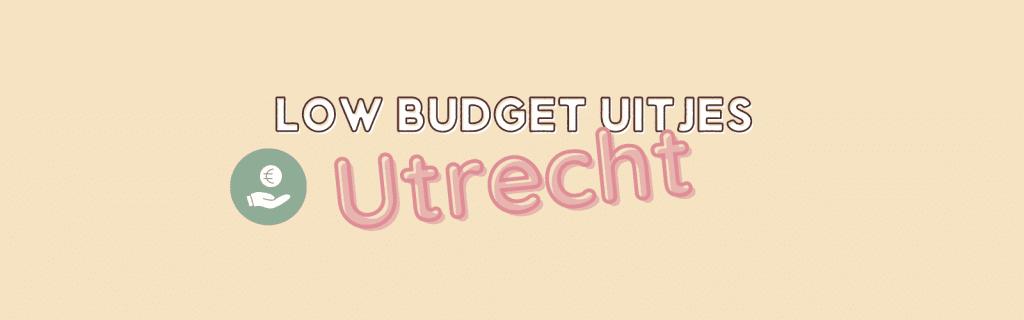 Low budget uitjes in Utrecht